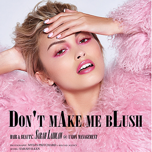 FEATURE: Don't Make Me Blush